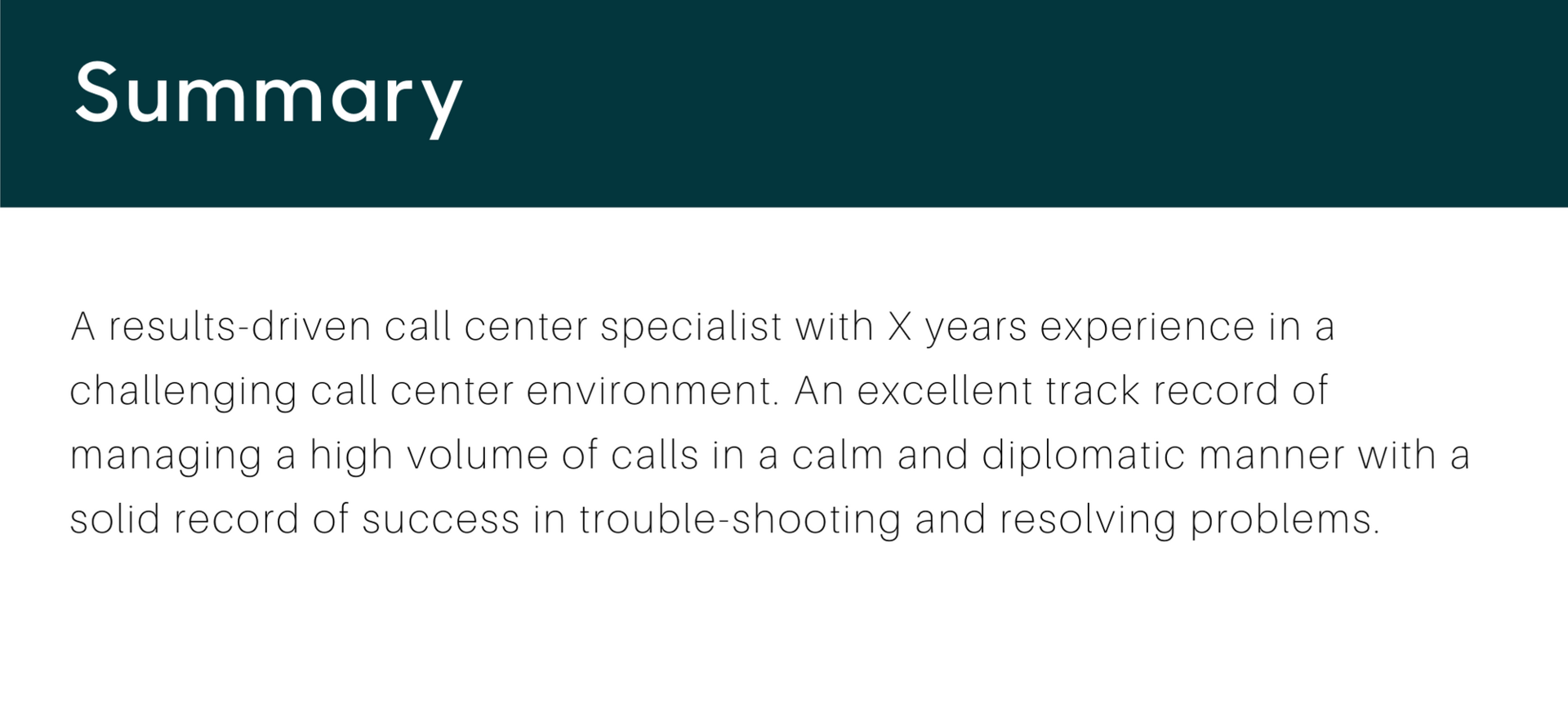 Call Center Resume Summary
